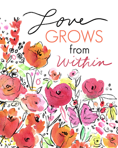Love Grows from Within