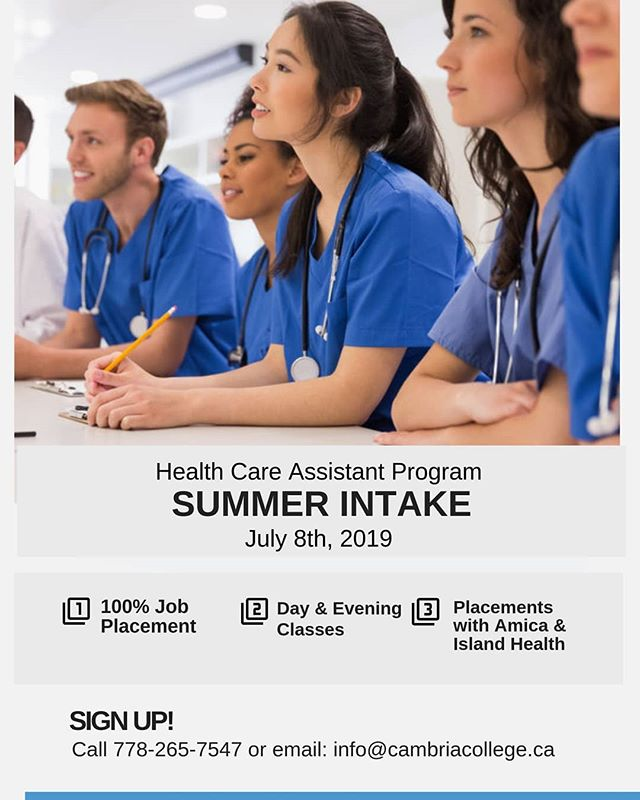 Sign up now for our July intake for our Health Care Assistant Program! Spaces are limited! Call 778-265-7547 or email us at info@cambriacollege.ca  #yyj #hca #yyjcollege #victoria #victoriabc #healthcare #nurses #rca #careaide #working #careeropportunities #advancement #studentloans #graduation #enrollnow