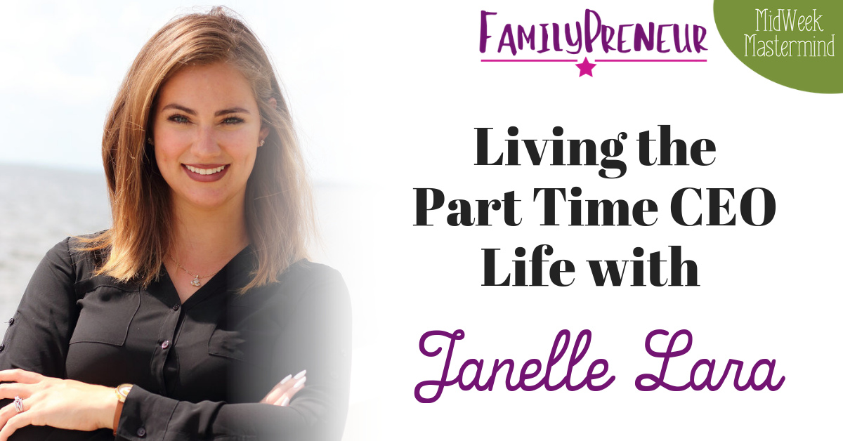 FamilyPreneur Podcast Facebook-Blog Janelle Lara.png