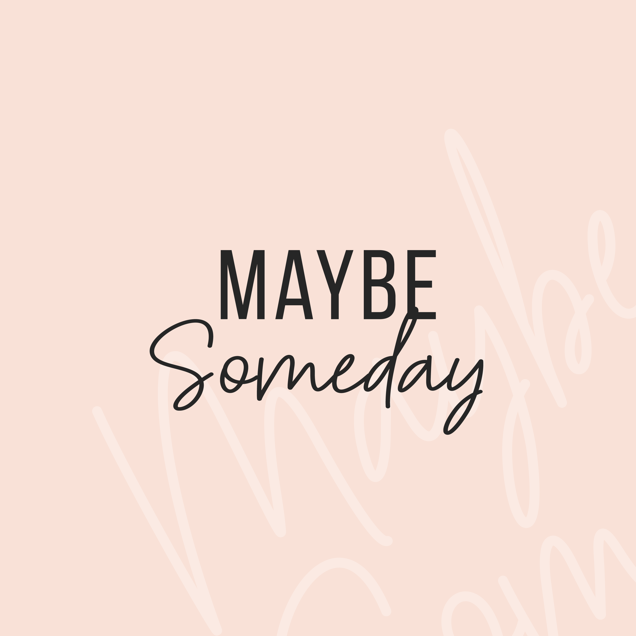 Maybe Someday Podcast