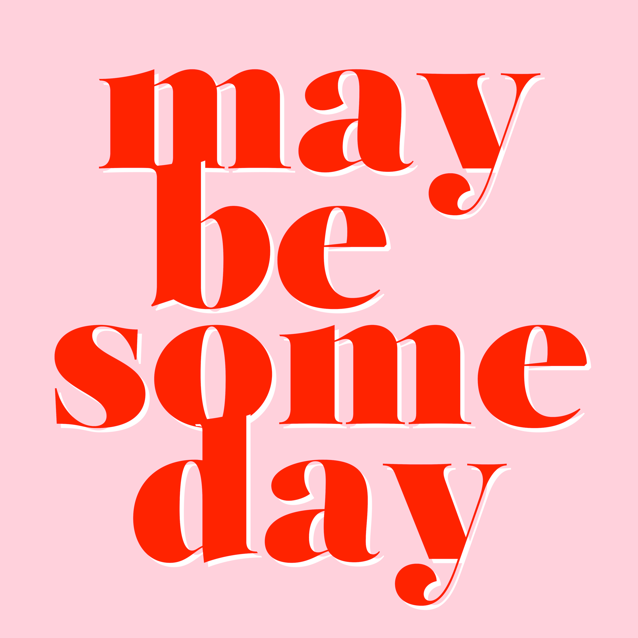Maybe Someday Logo.png
