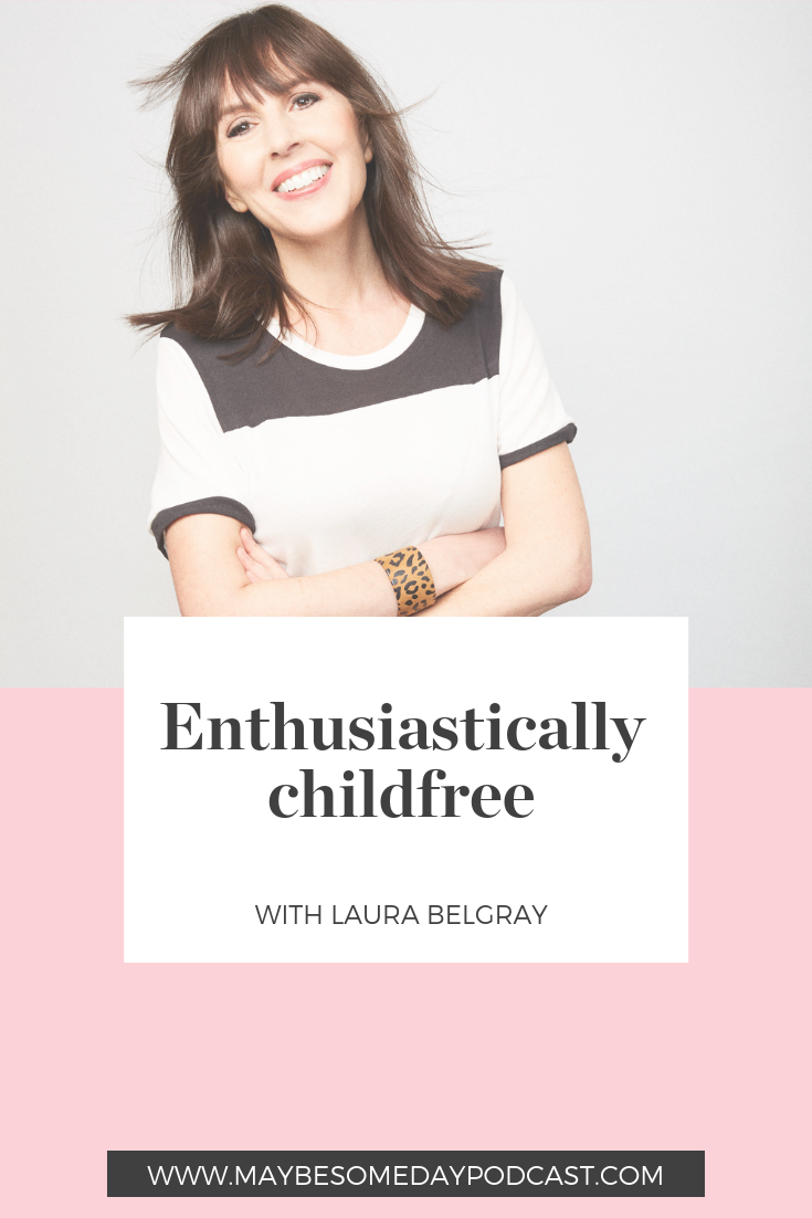 Enthusiastically childfree