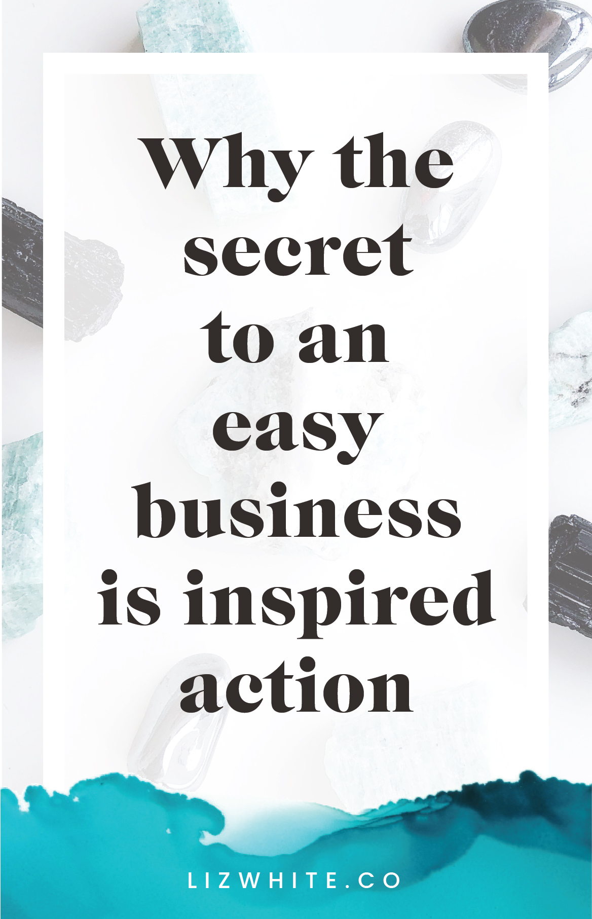 Inspired Action The Secret to an Easy Business | Liz White | #inspiredaction #moneymakingmaven #creativepreneur #intuitivebusiness | Taking inspired action is the best! It's one of the best ways to make it so that business is easy and action is easy.