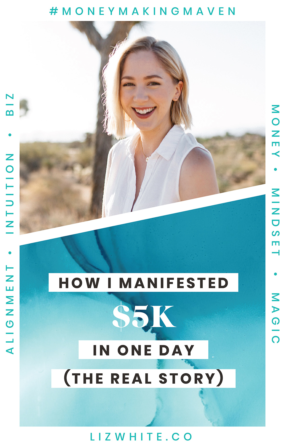 Getting Real With Manifesting: Manifesting 5K In One Day | Liz White | #manifesting #moneymakingmaven #creativepreneur #intuitivebusiness | It's easy to think that manifestation is all rainbows and unicorns… but no one talks about what drives them to begin mindset and manifestation work in the first place.