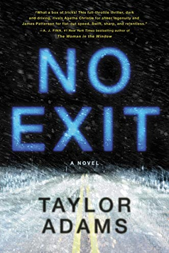 No exit - Thriller, Released January 15, 2019Plot: On her way to Utah to see her dying mother, college student Darby Thorne gets caught in a fierce blizzard in the Colorado Rockies. With the roads impassable, she's forced to wait out the storm at a remote highway rest stop with no cell phone reception. Inside are some vending machines, a coffee maker, and four complete strangers. Desperate to find a signal to call home, the exhausted young art student goes back out into the storm . . . and makes a horrifying discovery. In the back of the van parked next to her car is a little girl locked in an animal crate. Why? And who can she trust?My thoughts: Another one that I felt so-so about until I started hearing how great it was! It sounds like a thrilling book and it seems just creepy enough that I'll have to read it when it's daylight outside!