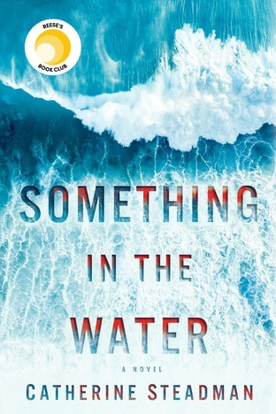 something in the water - Thriller, Released July 26, 2018Plot: Steadman's enthralling voice shines throughout this spellbinding debut novel. With piercing insight and fascinating twists, Something in the Water challenges the reader to confront the hopes we desperately cling to, the ideals we're tempted to abandon, and the perfect lies we tell ourselves.My thoughts: I literally just picked this up because I want to know what's in the water - haha! I can't wait to dive in (pun intended!)
