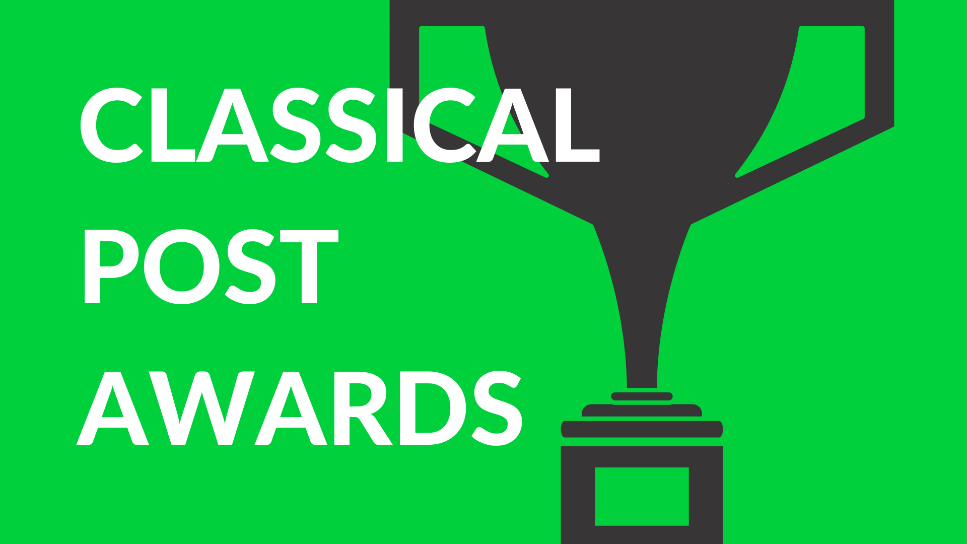 Classical Post Awards