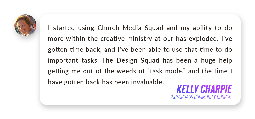 Kelly Charpie - Church Media Quote.png