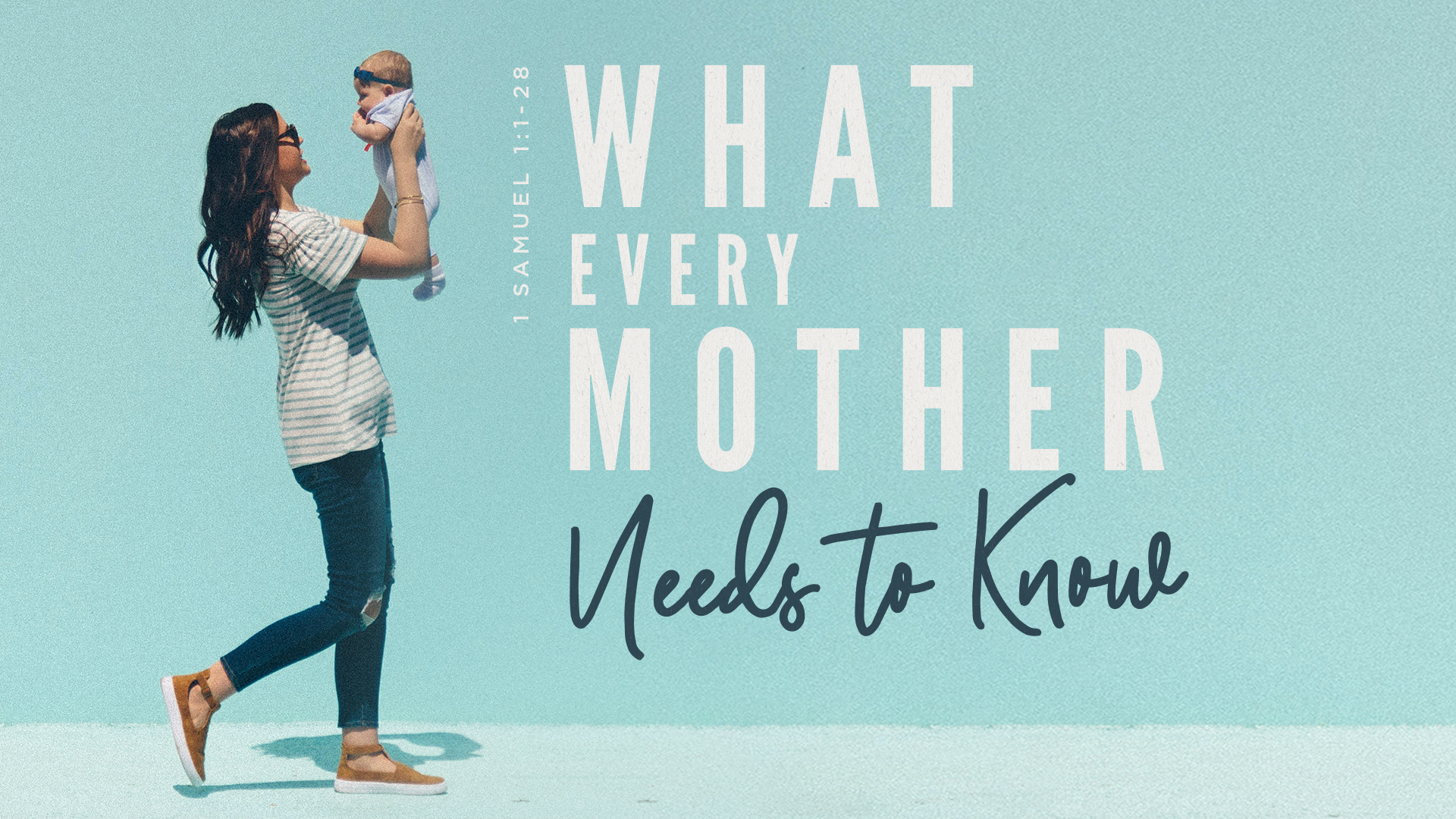 What Every Mother Needs to Know  Sermon Series Church Graphics.jpg