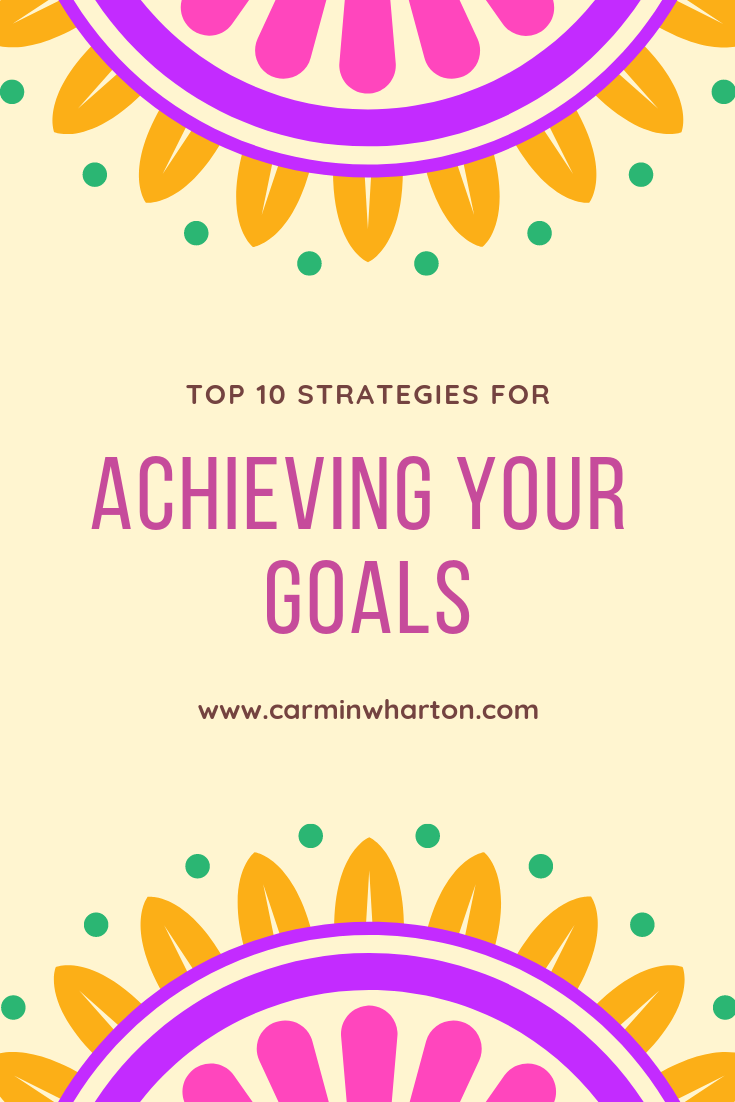P - Top 10 Strategies for Achieving Your Goals.png