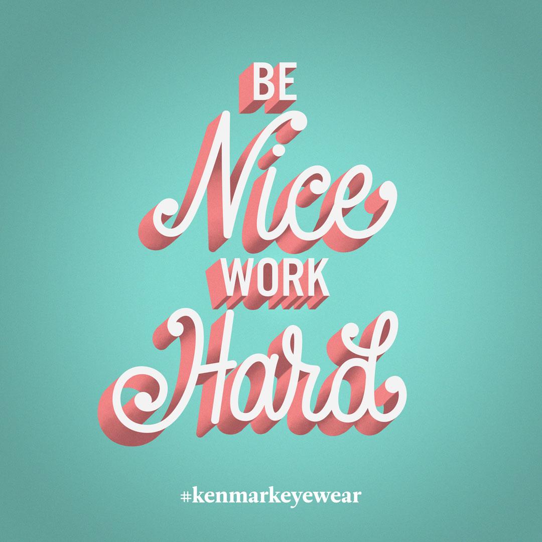 Be-Nice-Work-Hard.jpg