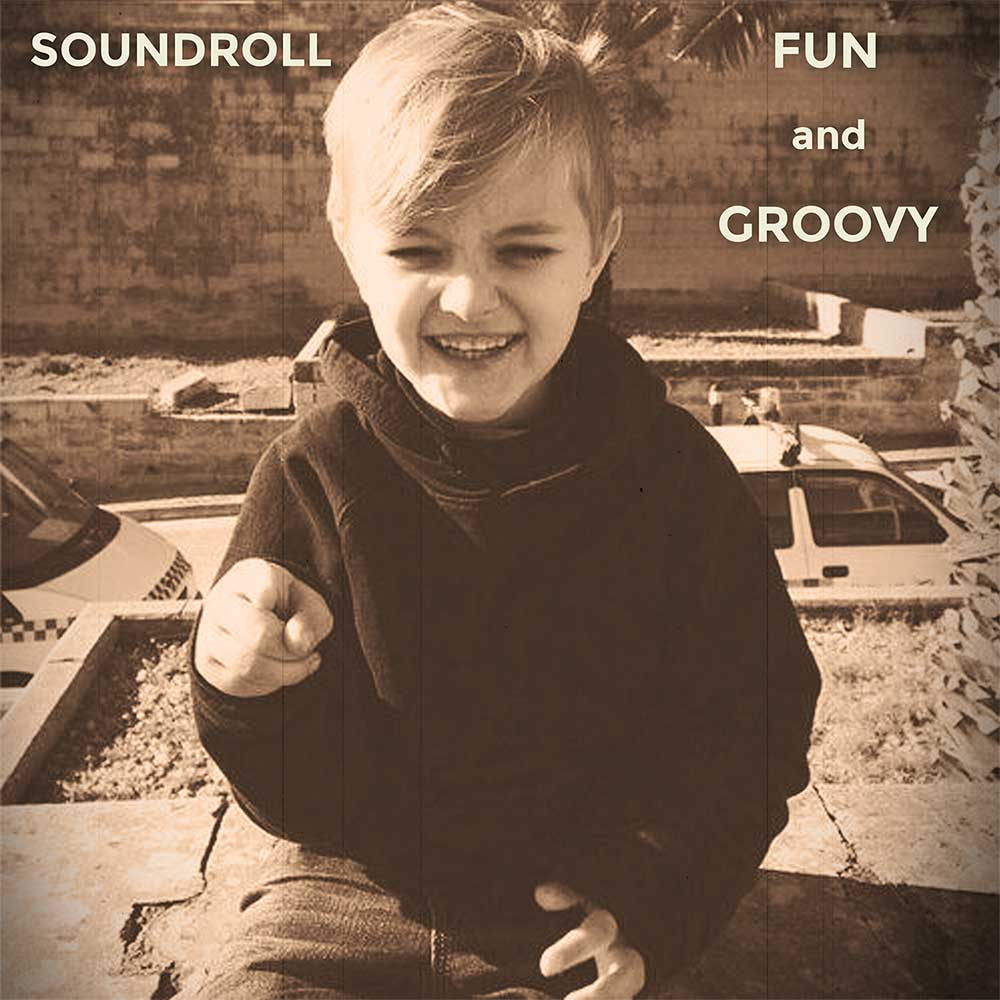Fun and Groovy by Soundroll