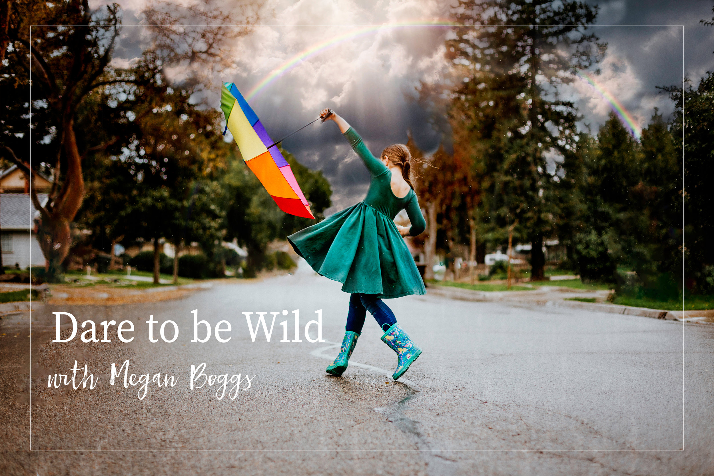 Dare to be Wild - with Megan Boggs