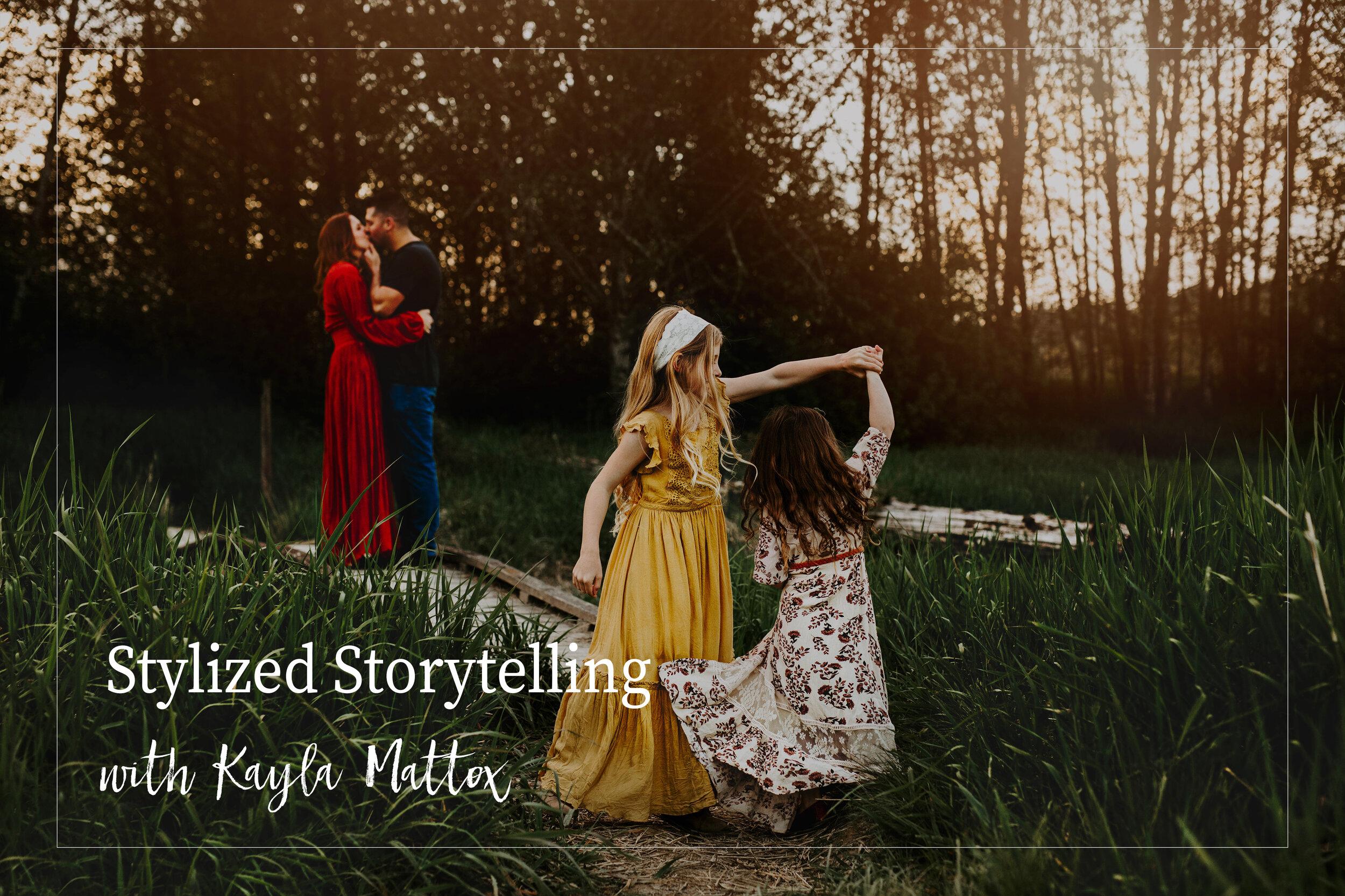 Stylized Storytelling - with Kayla Mattox