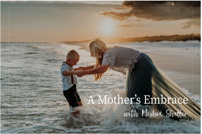 $10 Off! - Use Code: EMBRACE10to get $10 off the Download & Go Course: A Mother's Embrace with Meshea Shaffer!