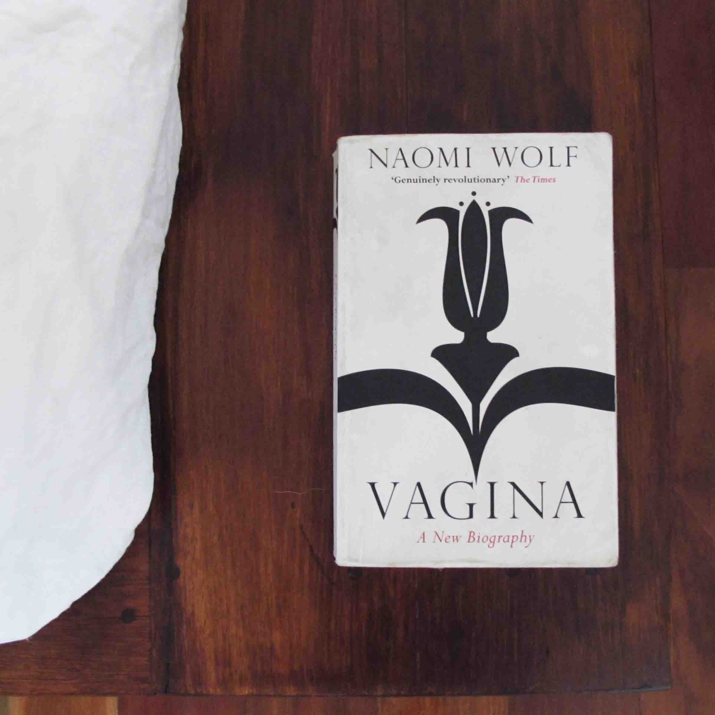 Wolf, N 2013, Vagina, A New Biography