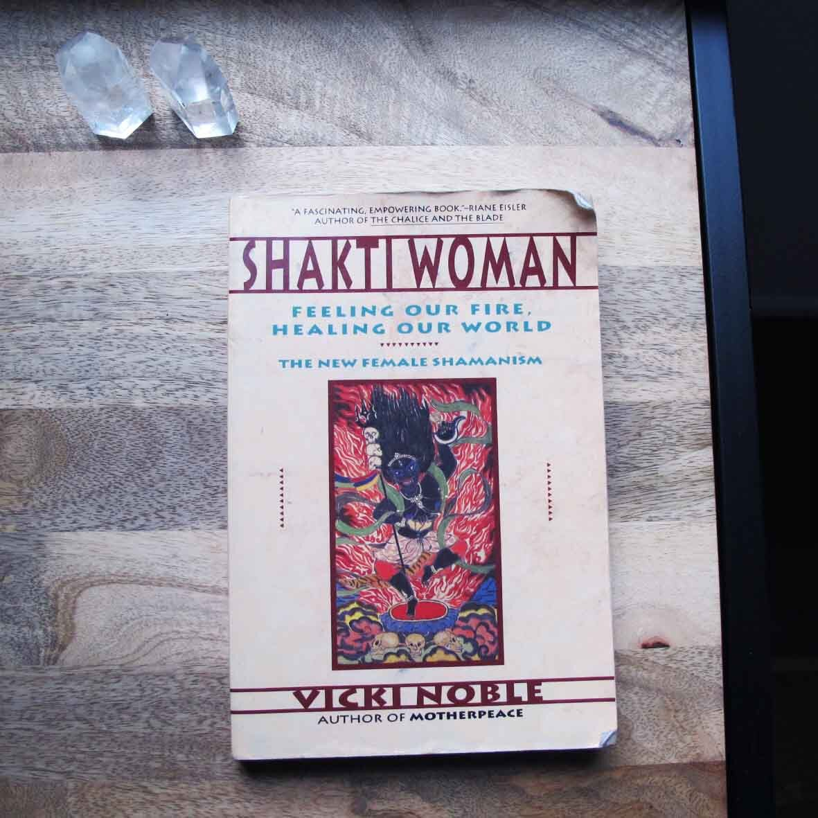 Noble, V 1991, Shakti Woman, Feeling Our Fire, Healing Our World, The New Female Shamanism.