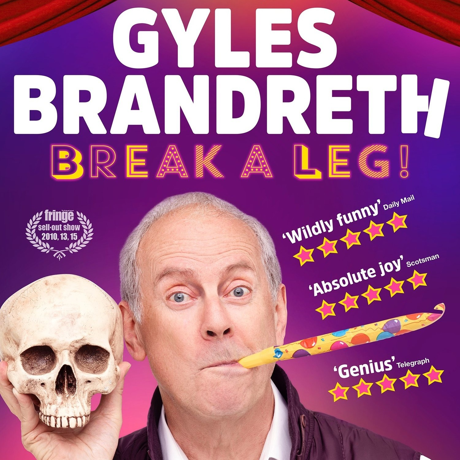 one-man showS - With multiple five star reviews and sell-out shows in Edinburgh, in London and across the UK, this is Gyles Brandreth's latest one-man show: BREAK A LEG! is a celebration of all things theatrical. This is Brandreth unleashed on the stars he's known and the theatre stories that have made him laugh – and, occasionally, cry. Without hesitation or repetition (and just a touch of deviation), Just a Minute regular Gyles delivers a dazzling two hours of wit, wisdom, high drama, low comedy, and hilarious name-dropping.