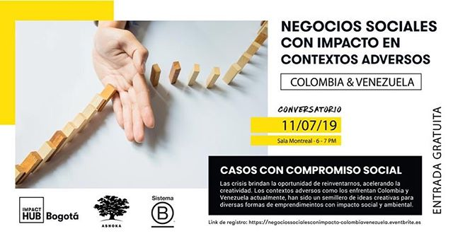 En streaming desde Bogotá, este jueves 11/07 a las 6:00pm: Negocios Sociales con Impacto en Contextos Adversos.  Organizadores: @ashokave, @impacthubbogota, y @sistemabcol.  Invitados: @eposak, @lasmazamorrasdeuraba,  @awake.travel, y @nisperoproject.  #NuevaEconomia
