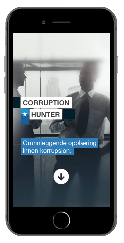 - Corruption hunter– A powerful mobile-first learning experience. Ready to be implemented in your organization.