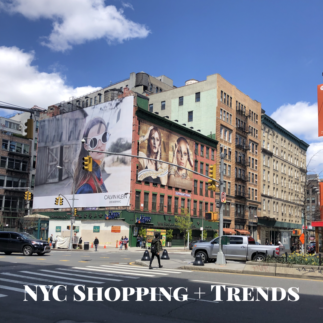 NYC Shopping + Trends