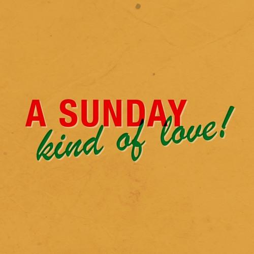 Sunday Kind of Love.jpg