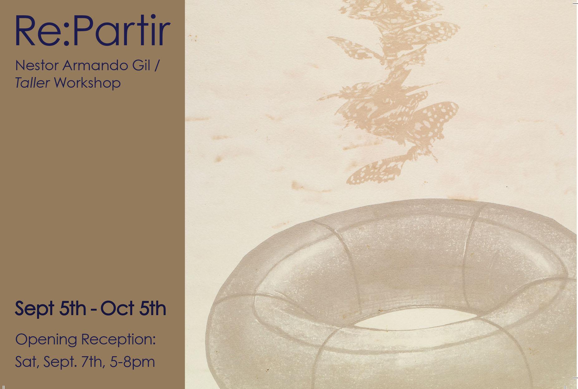 Nestor Armando Gil - Taller WorkshopOpening Reception: Saturday, September 7th 5-8pm