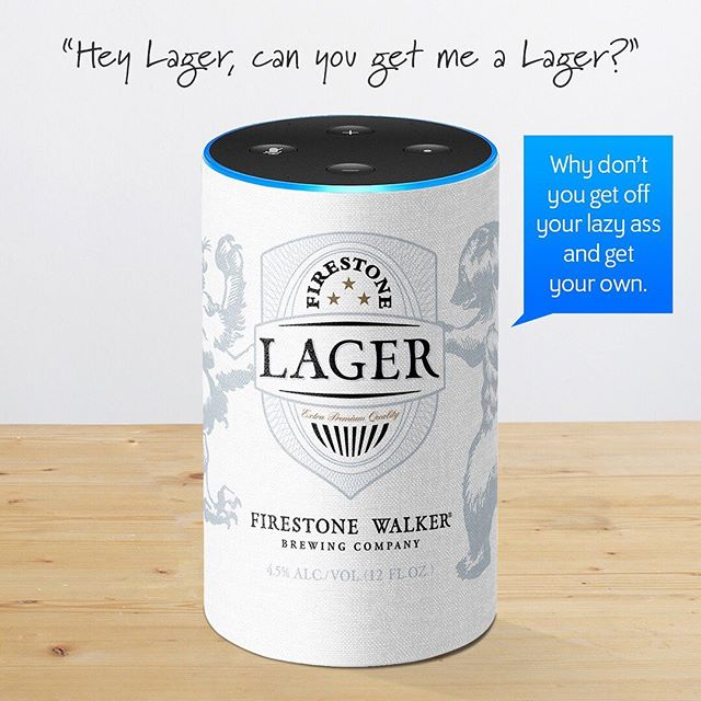 Firestone Lager: A great beer. Not a great personal assistant. #firestonelager