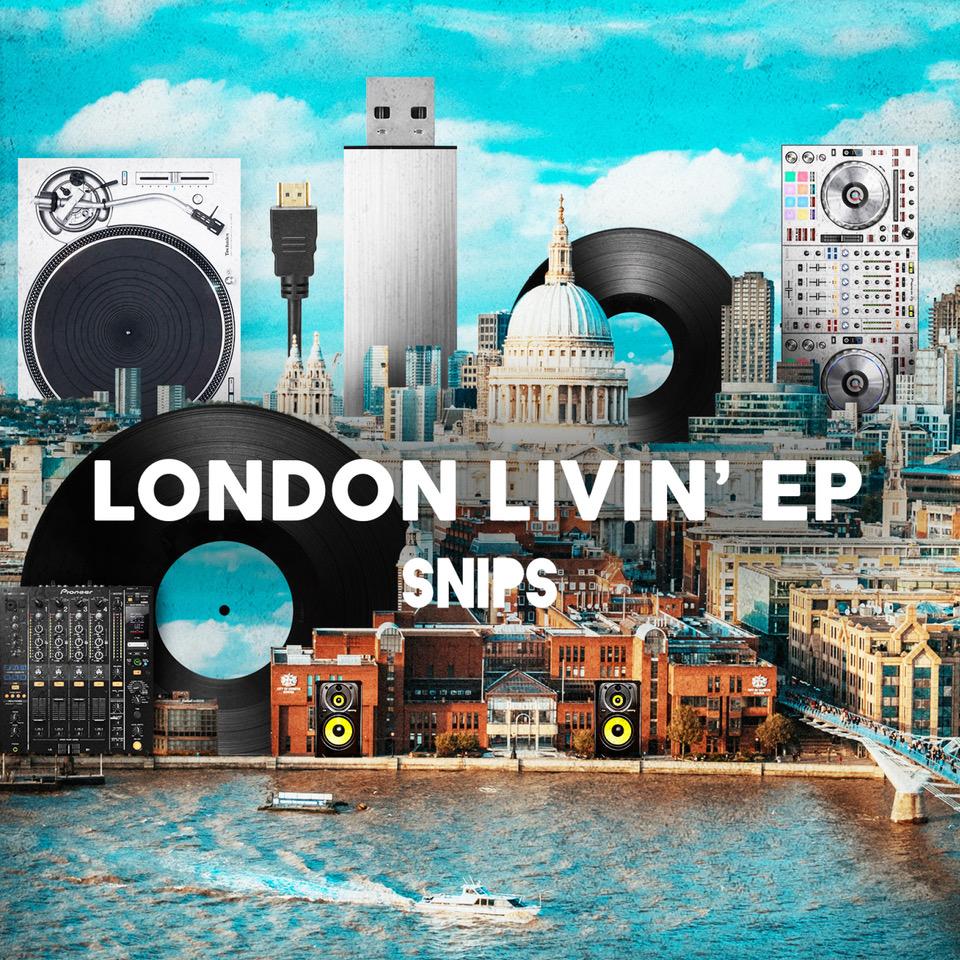 Snips - London Livin.jpeg