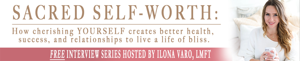 Tune in for this FREE interview series on the topic of Sacred Self-Worth. I am talking to top experts about how improving your self-worth creates better health, success, relationships, and more. You deserve to live the life you desire, and to love, accept and cherish yourself through the process! Sign up at  www.sacredselfworth.com