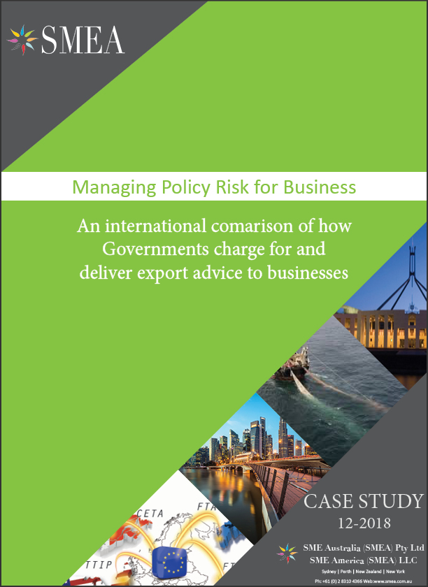 Australian Trade Policy and SMes - We find it really interesting that a number of countries provide free trade advice to SMEs and yet Australia continues to maintain a cost recovery OR fee for service model.