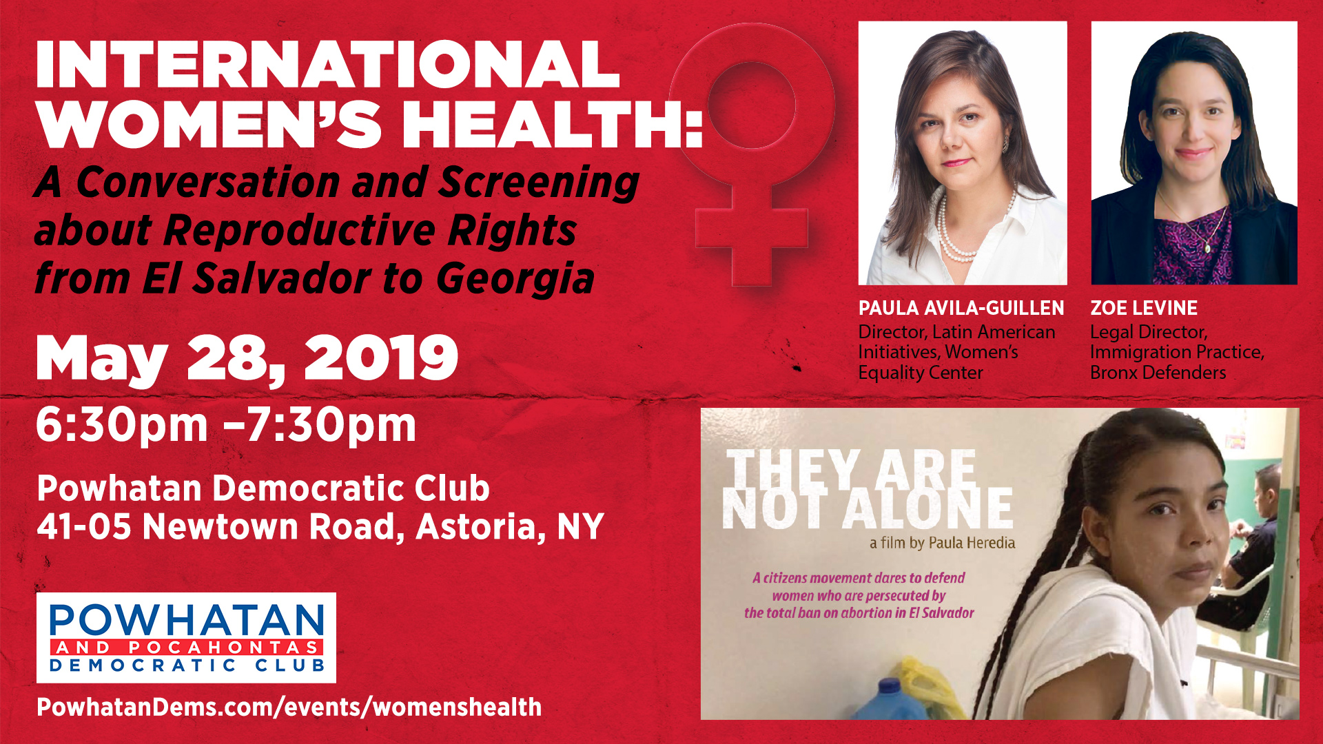 Women's reproductive rights are under attack around the world.  Join speakers Paula Avila-Guillen and Zoe Levine, who will discuss recent bills that seek to ban abortions in the U.S., and their similarities with existing abortion restrictions and outright bans in Latin American countries.  The presentation includes a screening of 15 minutes from the documentary  They Are Not Alone , which takes an unflinching look at El Salvador's total abortion ban through the lives and trials of four women whose pregnancies took them from hospital beds to prison cells.