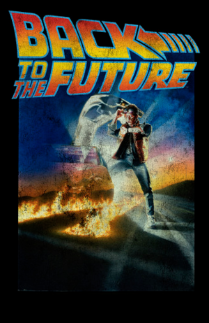 distressed retro poster of Marty McFly and the film logo. Marty is standing amidst the flaming skid marks as he stares down at his watch