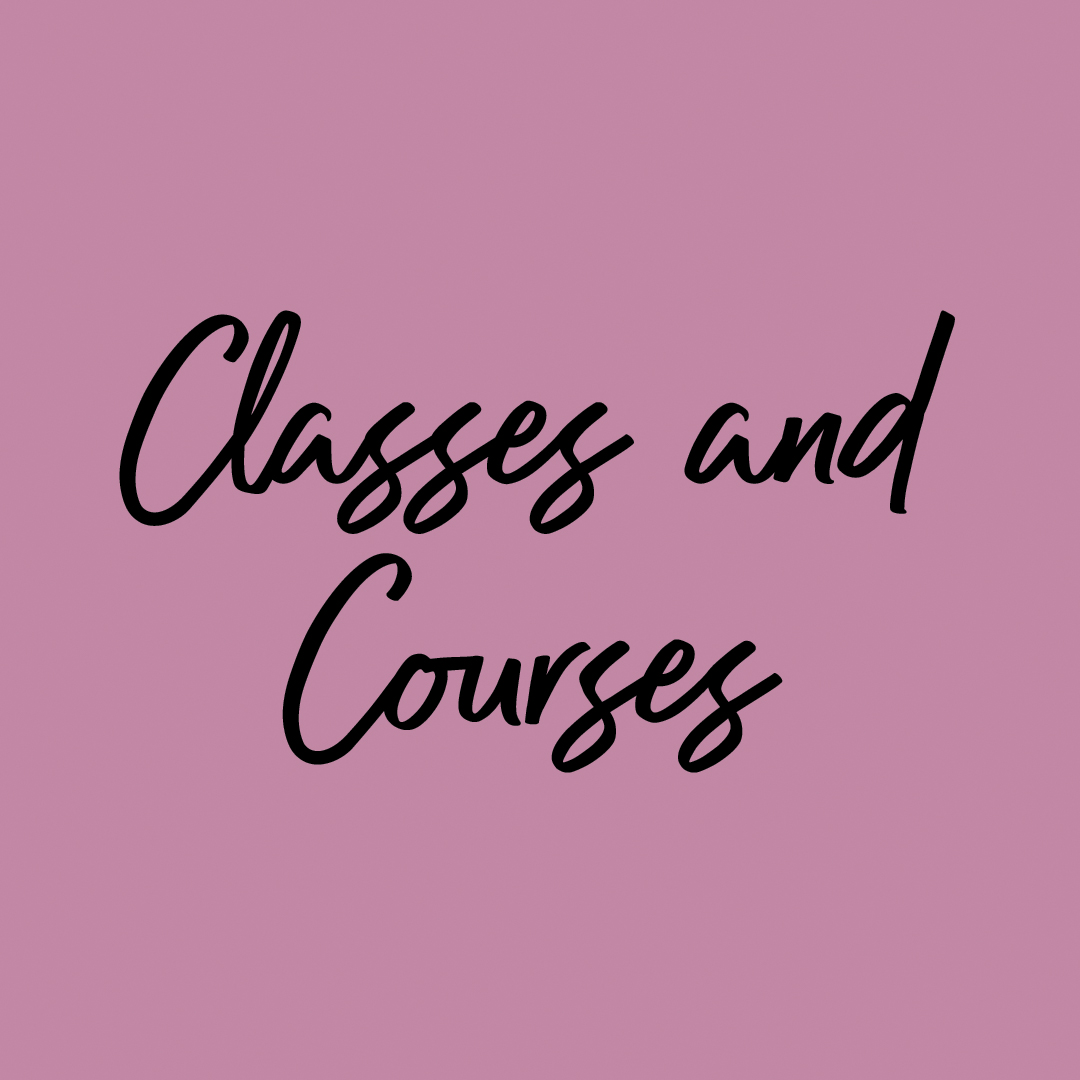 Prefer to self study? Check out my digital courses and online classes.