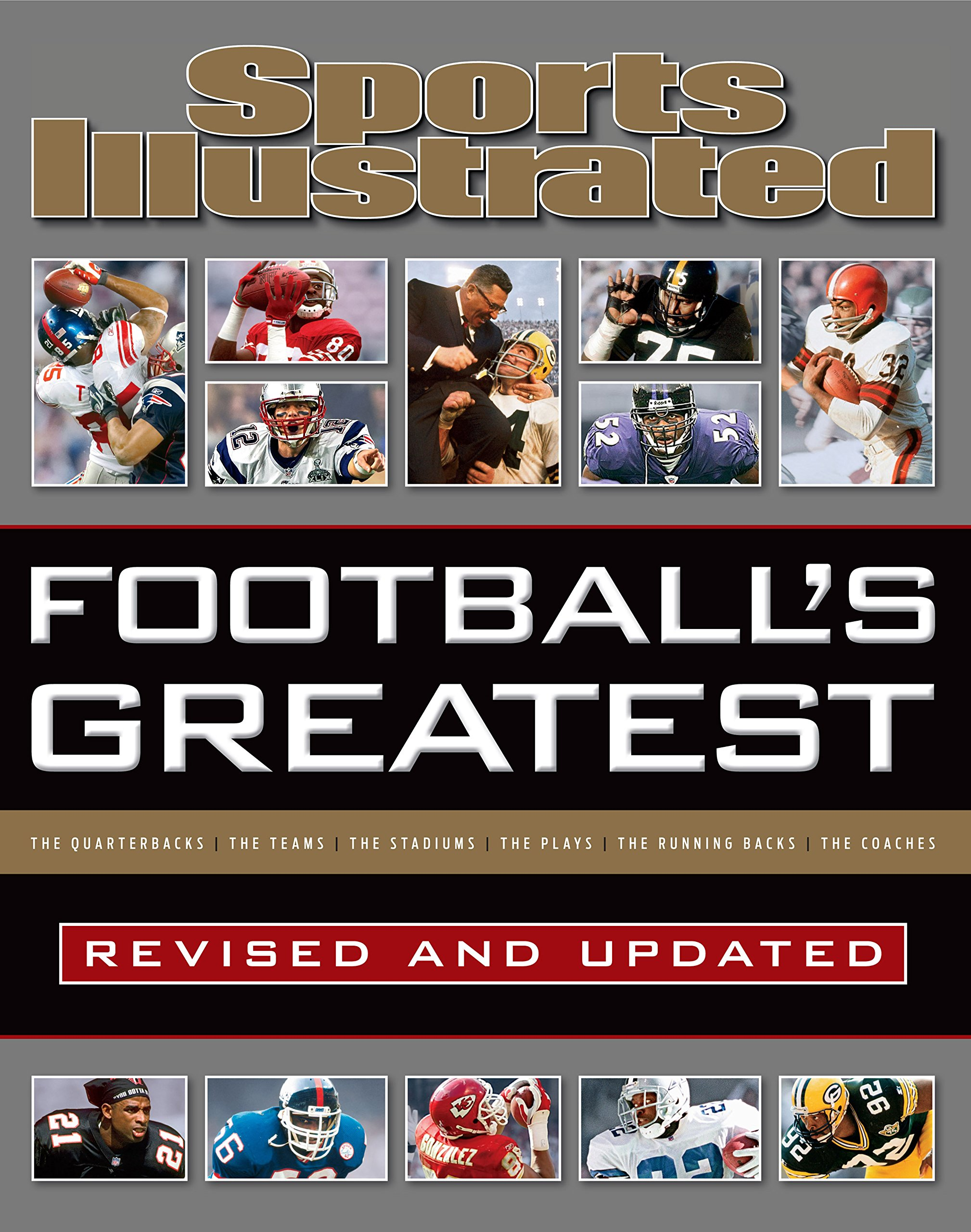 Sports Illustrated Football's Greatest Revised and Updated: Sports Illustrated's Experts Rank the Top 10 of Everything