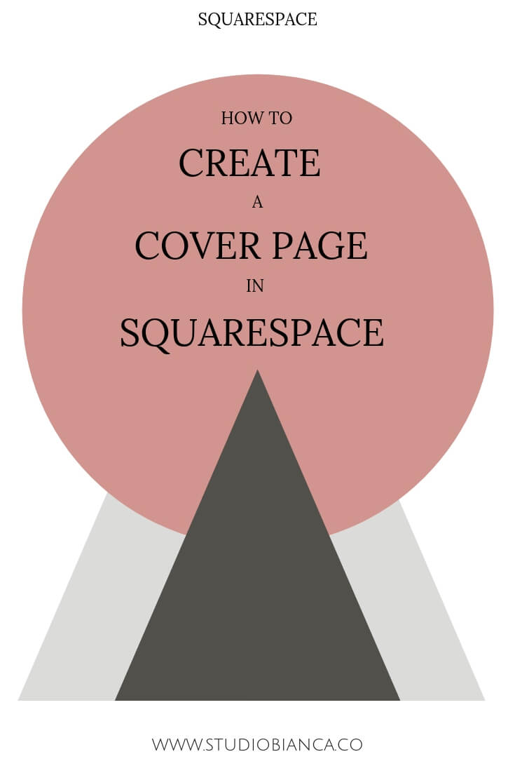 Creative entrepreneurs and small business owners, did you know that cover pages can boost your brand and server your business in a variety of ways? They are included in every Squarespace membership and you can create one in just a few minutes. Learn the steps in this post!