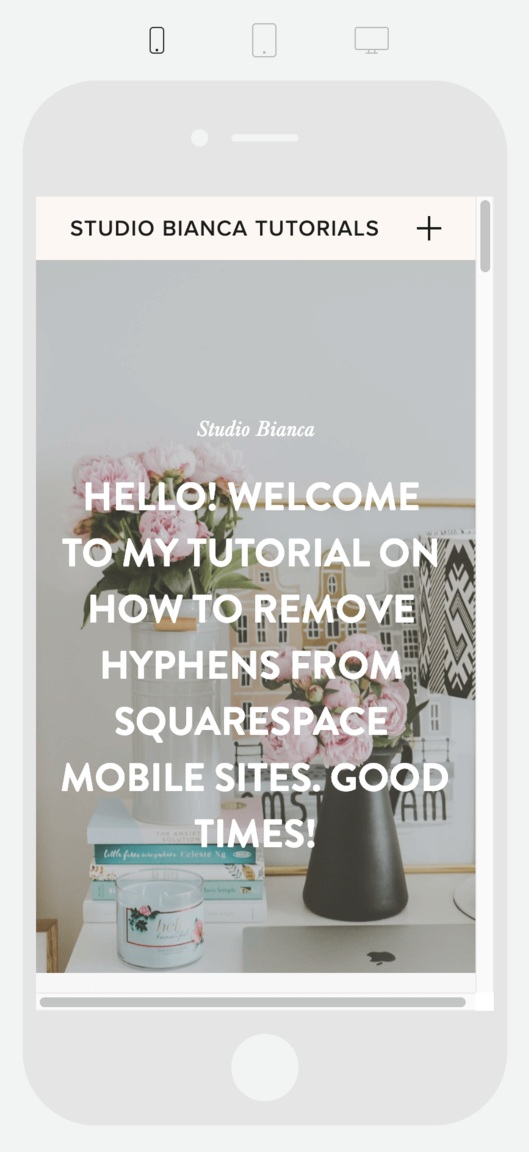 Creative entrepreneurs and small business owners, would you like to remove those hyphens from your Squarespace mobile site? Learn how to add more polish to your site with this quick tutorial!
