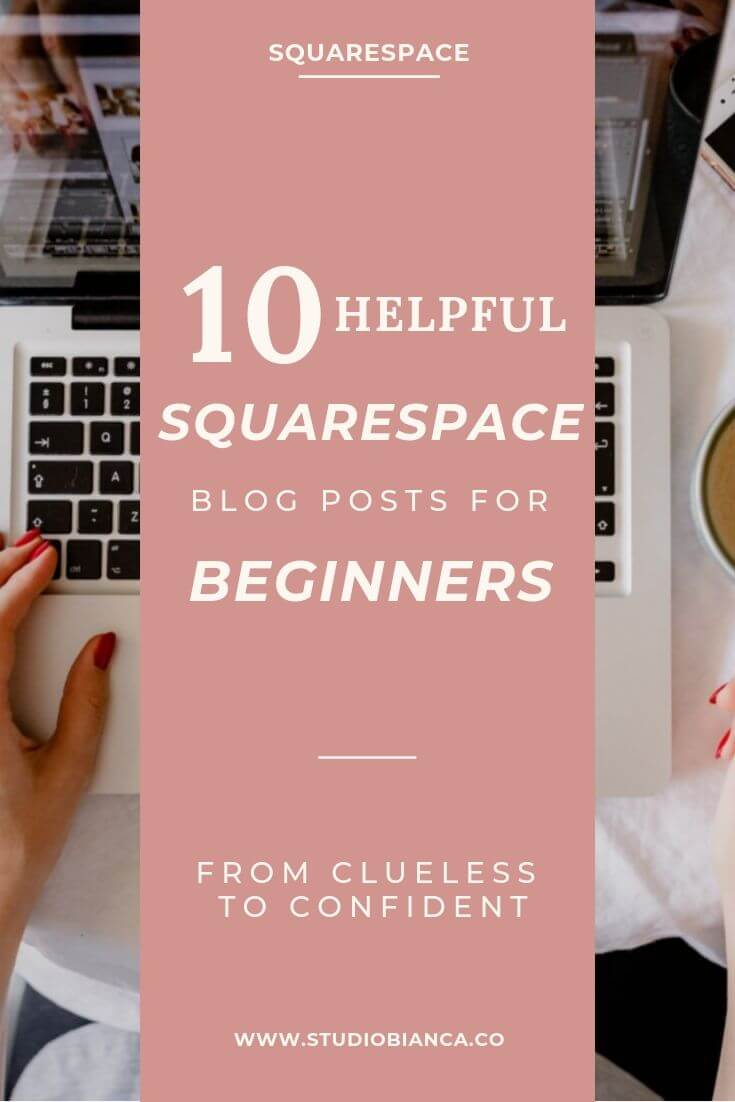 Just getting started with Squarespace? How about a round-up of 10 must-read blog articles for Squarespace beginners? These are 10 best posts on Squarespace that will take you from clueless to confident. Learn from leading female creative entrepreneurs and small business owners just like you! Read the post!