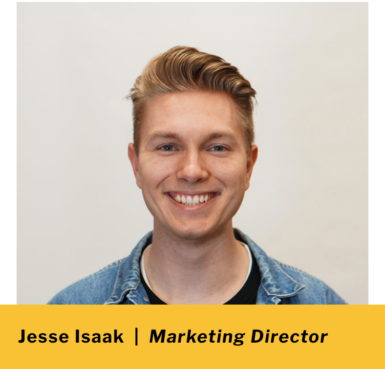 Jesse Isaak  |   Marketing Director