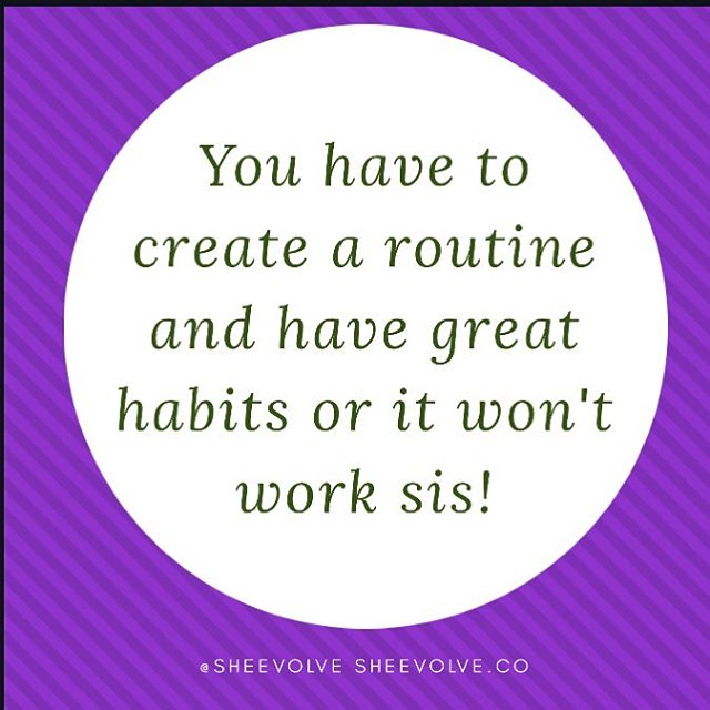 Daily rituals and habits ladies, that is a part of what we need to accomplish these goals we set for ourselves. Tell me what you do daily and I can tell you what your life will be 5 years from now! What do you do daily to accomplish your goals? Comment below.