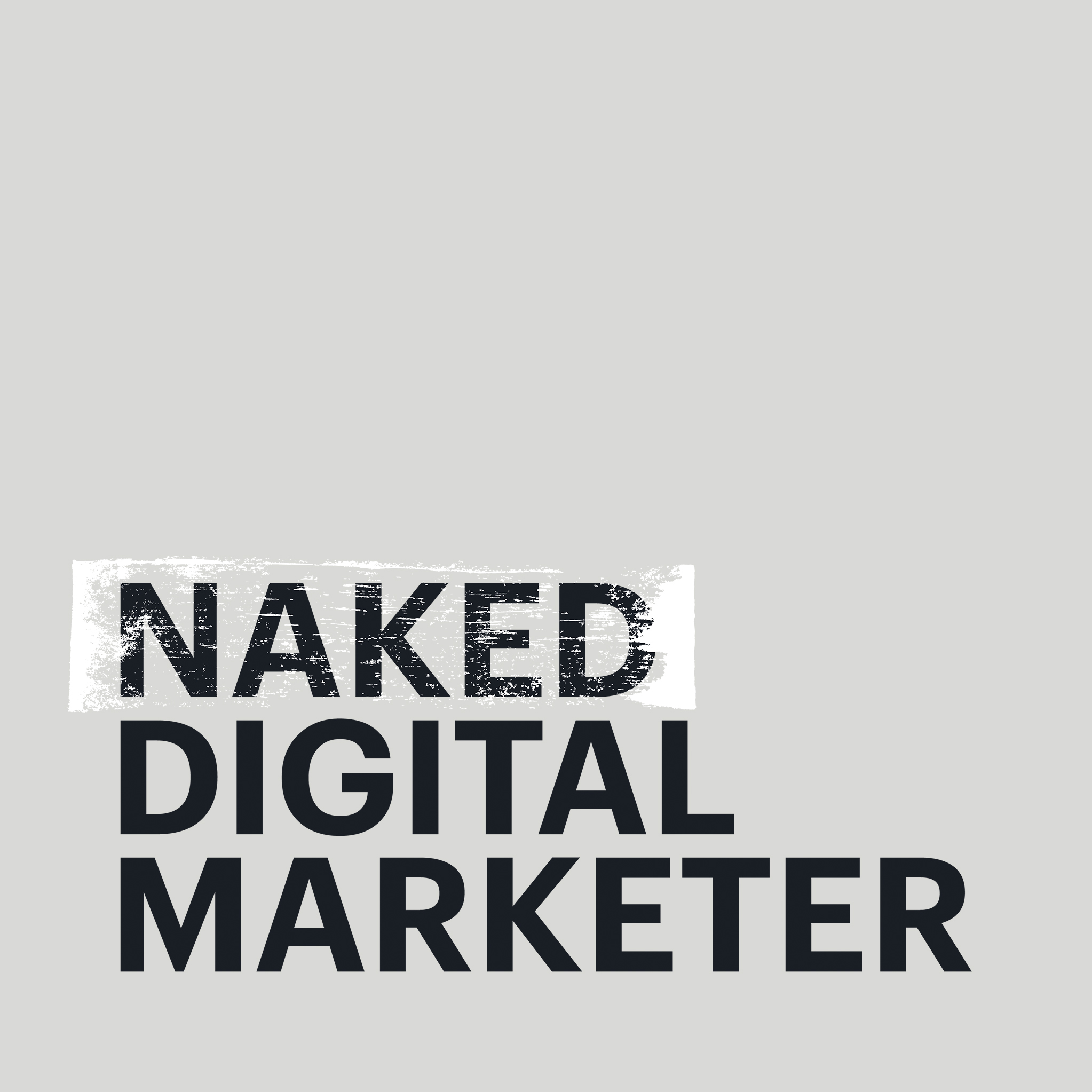 Naked Digital Marketer