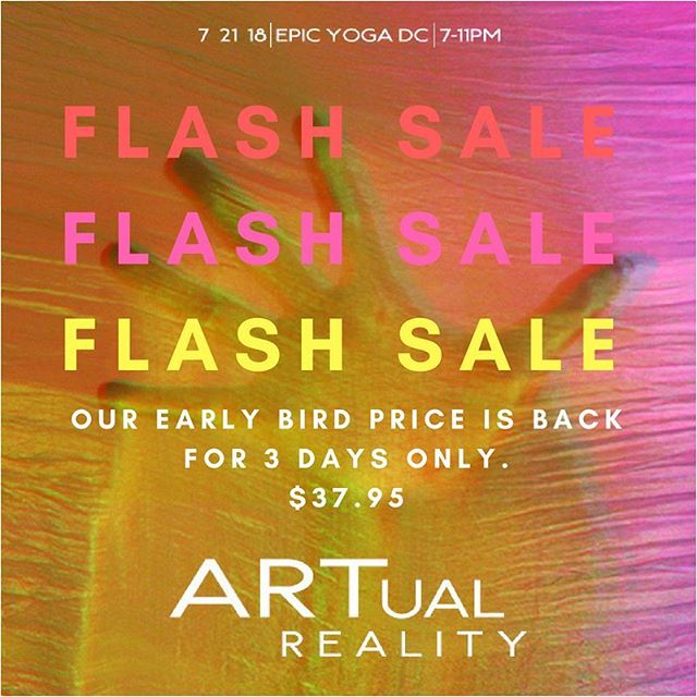 FLASH SALE! Early bird prices are BACK by popular demand 😵! Live art, dance, music, and drinks for $37.95?! JUZDOIT. Tap for featured artists! #artualreality #thewabisabisociety #igdc #acreativedc #bythings #dcart #epicyoga #dancedc #dcartist #dcarts #dcfray #fraylife
