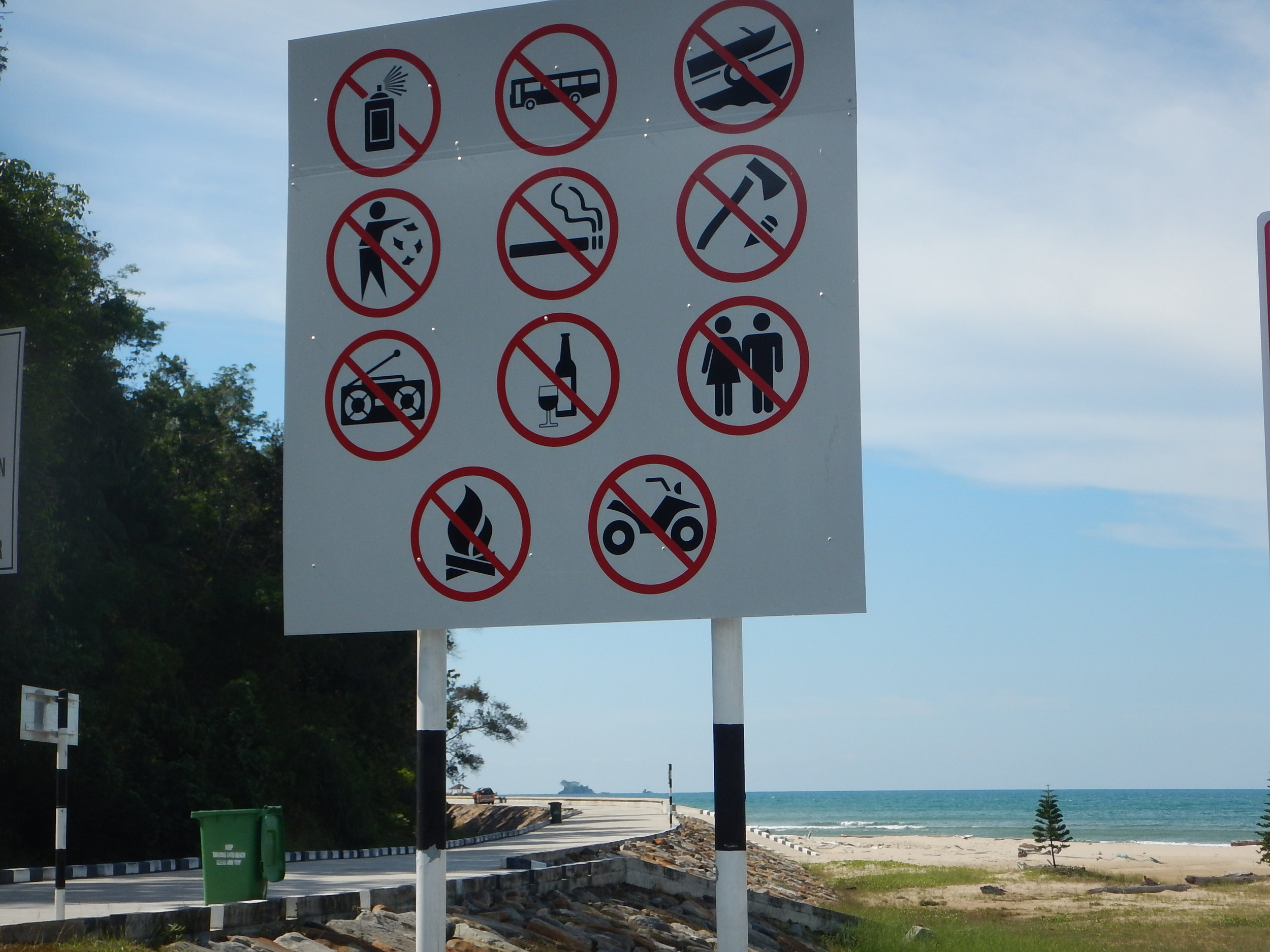 This is in Brunei and just a reminder of what you can and can't do on the beach.