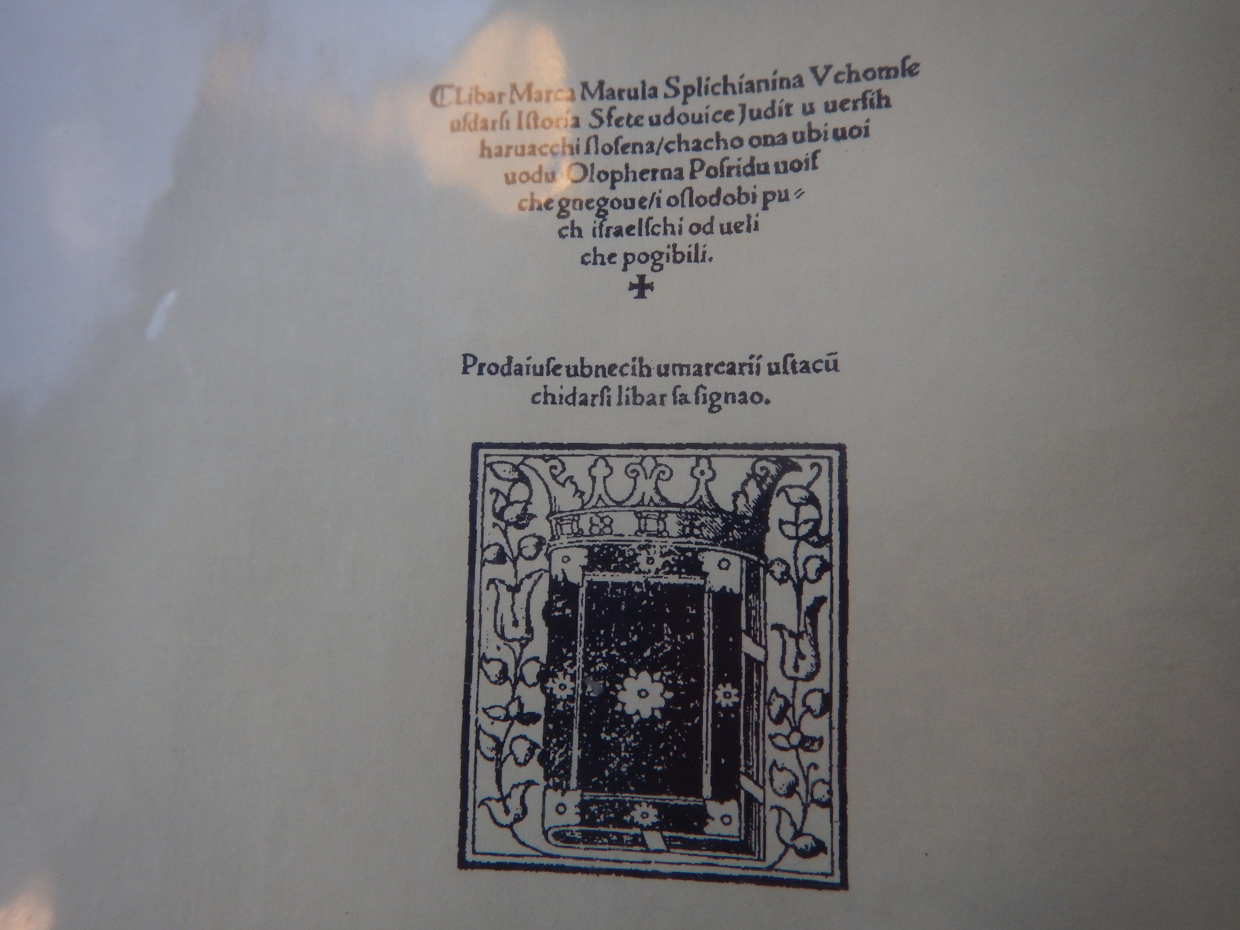 Libar is an old Croatian word which means ' a book'. This is he front page of the first literary work ever written in Croatian language. The first line translates, this book is written by Marko Marulic, a man from Split. The story was titled Judita.