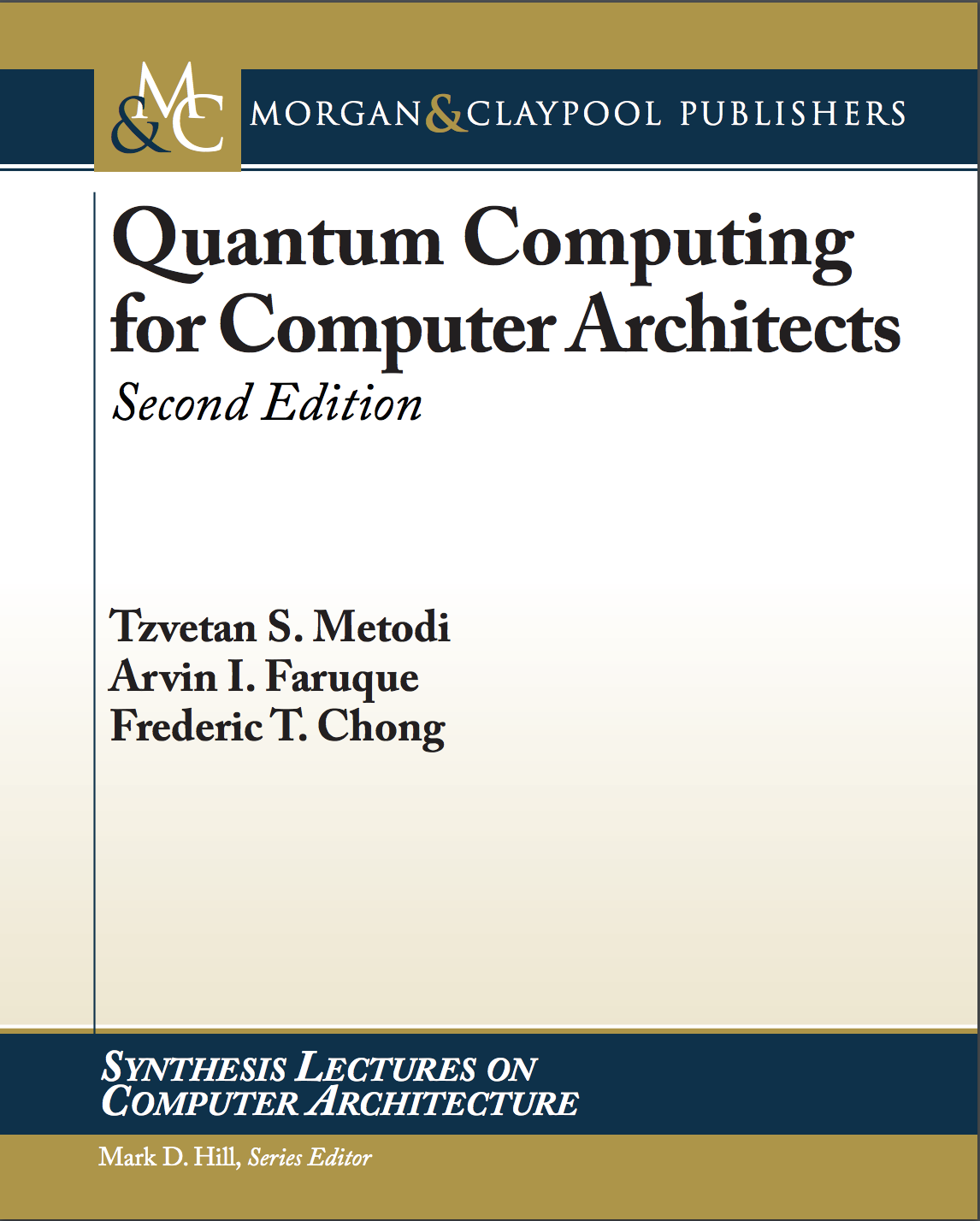 Quantum Computing for Computer Architects, 2nd Ed