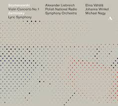 Szymanowski Violin Concerto No.1
