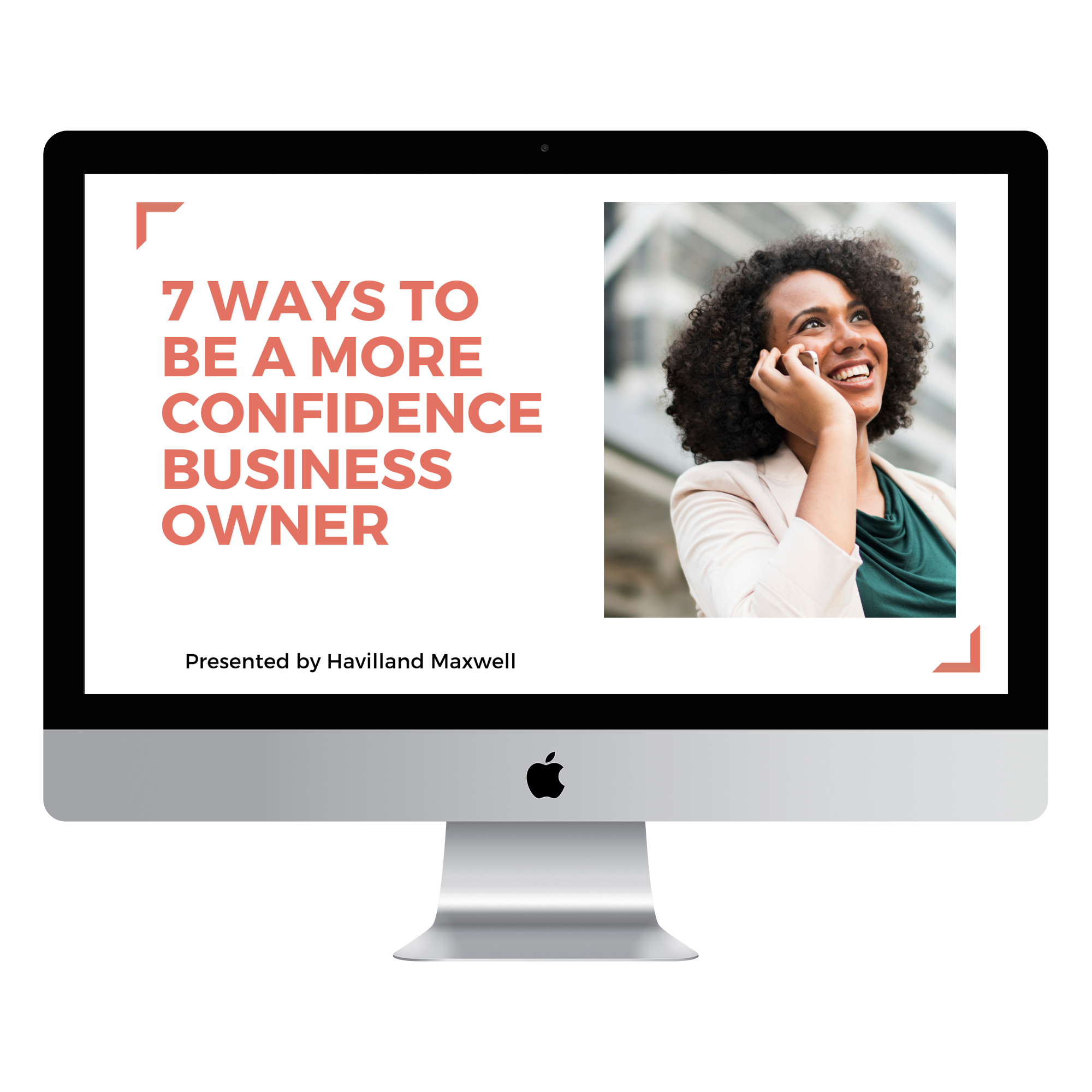 Seven Ways to Be a More Confident Business Owner _1 (1)_imac2015retina_front.png