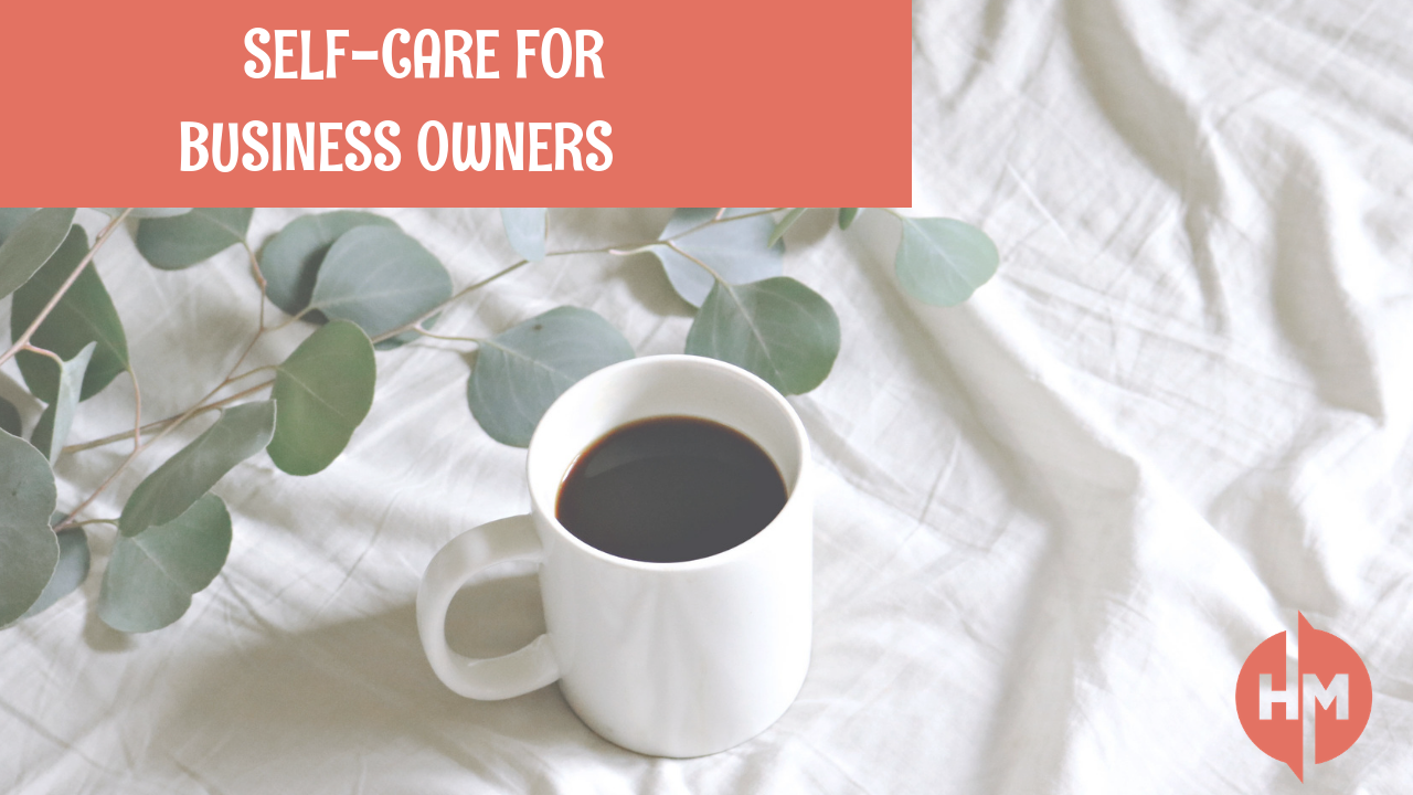 Self-care for business owners and freelancers.png
