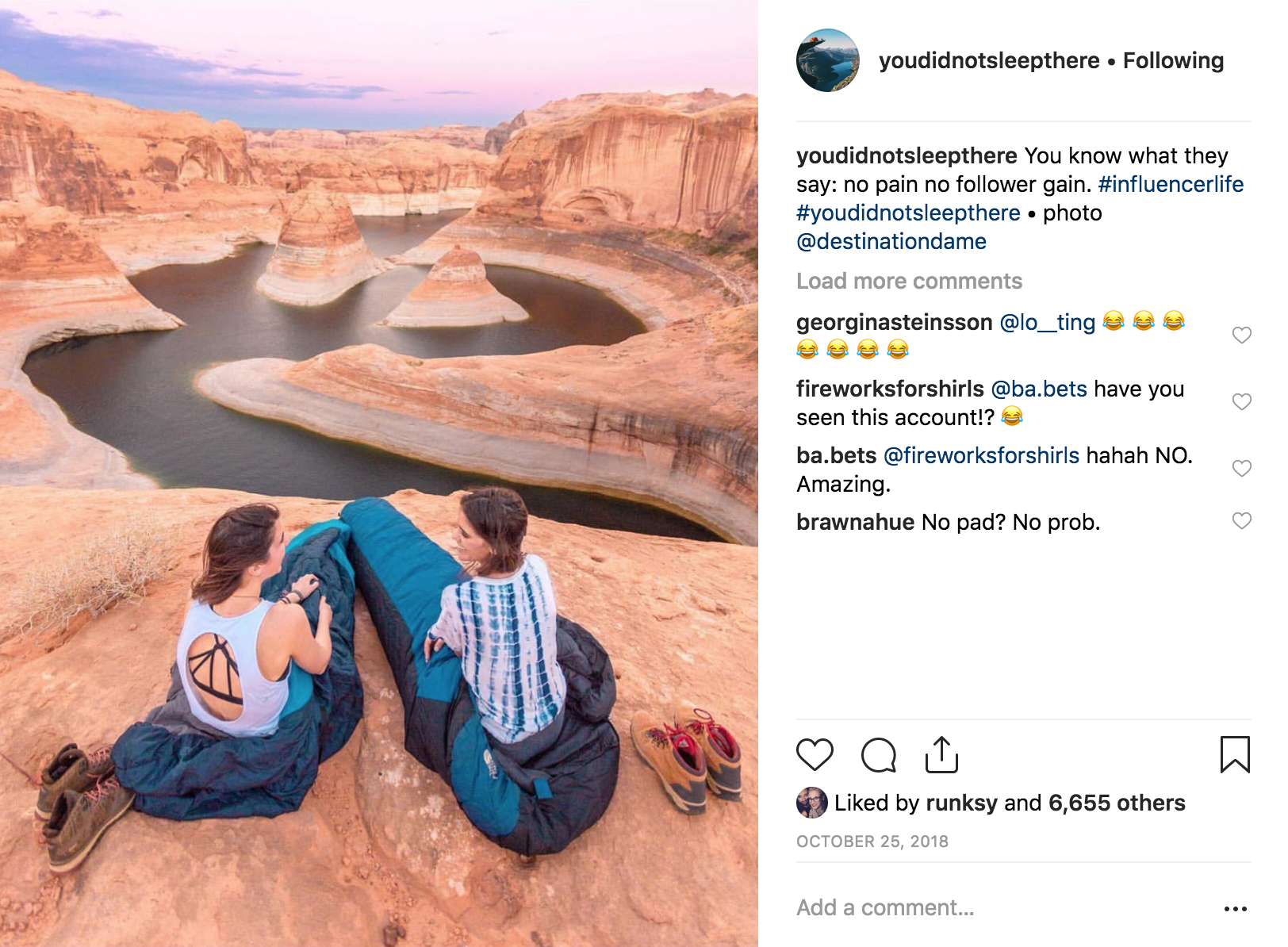"Instagram accounts like @youdidnotsleepthere poke fun at ""outdoor influencers."""