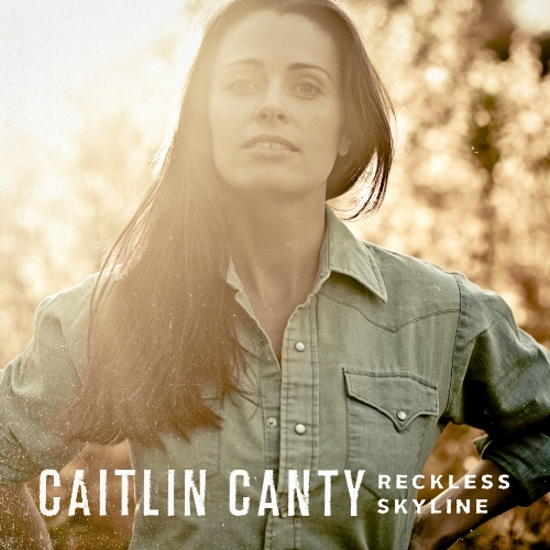 CAITLIN CANTY RECKLESS SKYLINE DIGITAL COVER 1600x1600 square.jpg